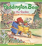 Paddington Bear in the Garden, Michael Bond, 0060296968