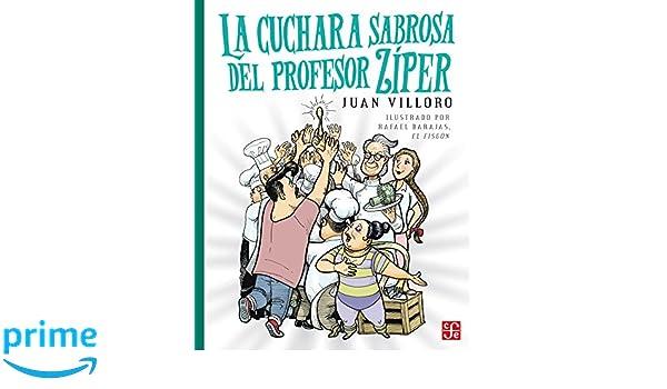 La cuchara sabrosa del profesor Ziper (La Orilla Del Viento) (Spanish Edition) (Spanish) Paperback – September 29, 2015