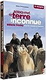 Rendez-vous en terre inconnue - Mélanie Doutey chez les nomades de Mongolie