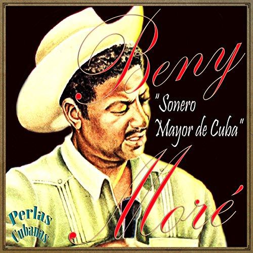 """Perlas Cubanas: Benny Moré """"So..."""