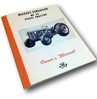 Massey ferguson shop manual models to35 to35 diesel f40 mf 14 massey ferguson mf 35 diesel tractor operators owners manual maintenance fandeluxe Gallery