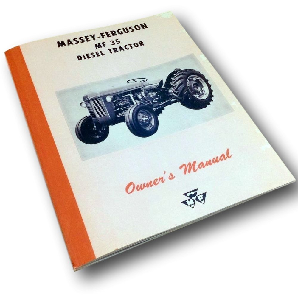 Amazon.com: Massey Ferguson MF 35 Diesel Tractor Operators Owners Manual  Maintenance: Industrial & Scientific