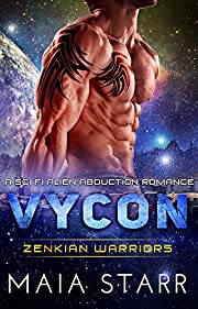 Vycon (Zenkian Warriors) (A Sci Fi Alien Abduction Romance)