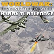 Worldwar: Striking the Balance | Harry Turtledove