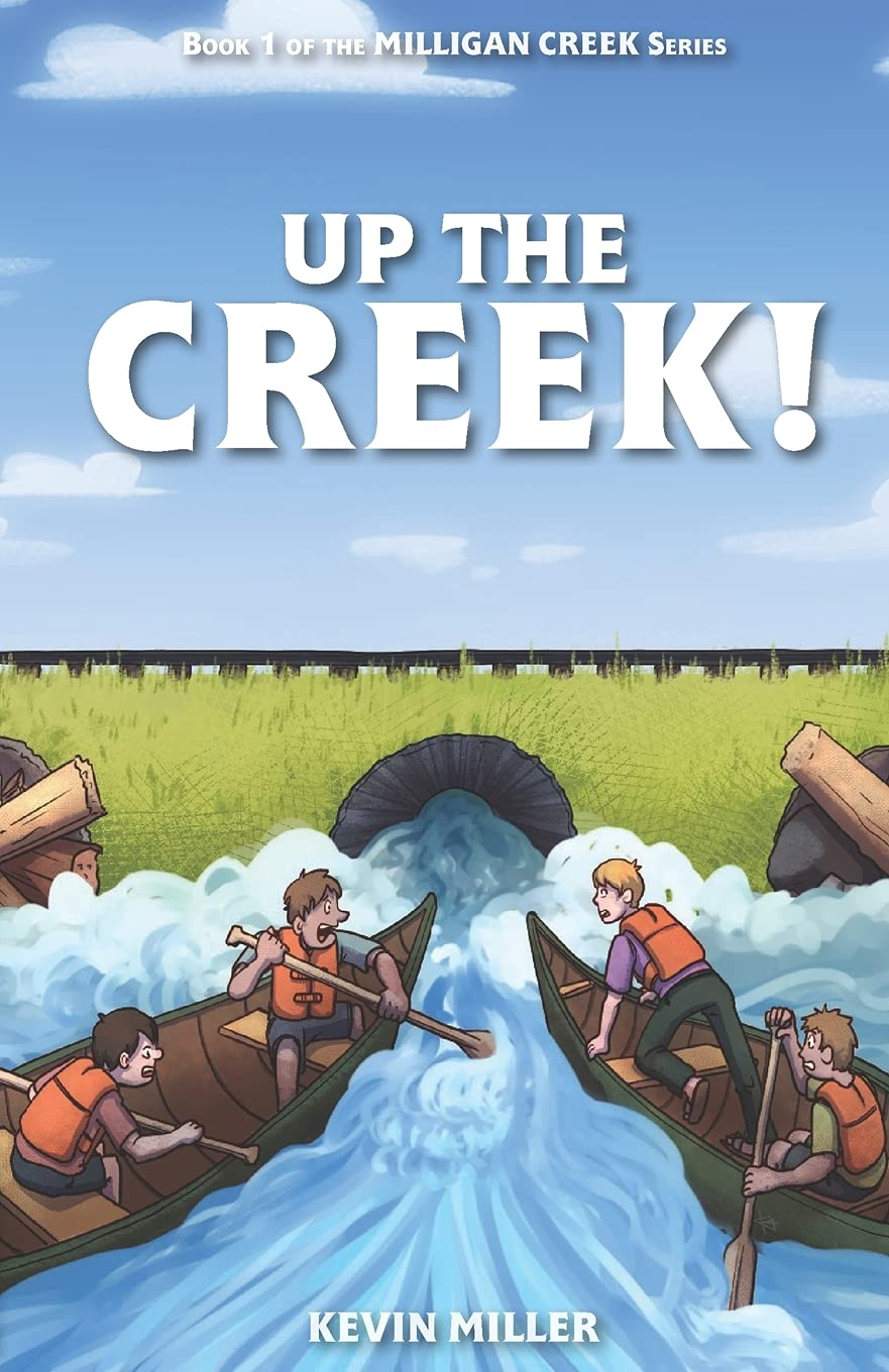 Up the Creek!