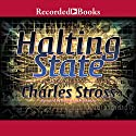 Halting State Audiobook by Charles Stross Narrated by Robert Ian MacKenzie