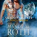Wolf's Surrender: Shadow Agents/PSI-Ops, Book 1 Audiobook by Mandy M. Roth Narrated by D. C. Cole