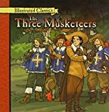 The Three Musketeers (Illustrated Classics)