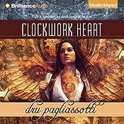 Clockwork Heart | Dru Pagliassotti