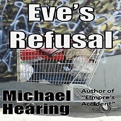 Eve's Refusal