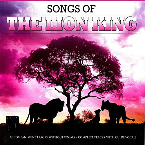 Songs of the Lion King: Accompaniments (Best Musical Broadway 2019)