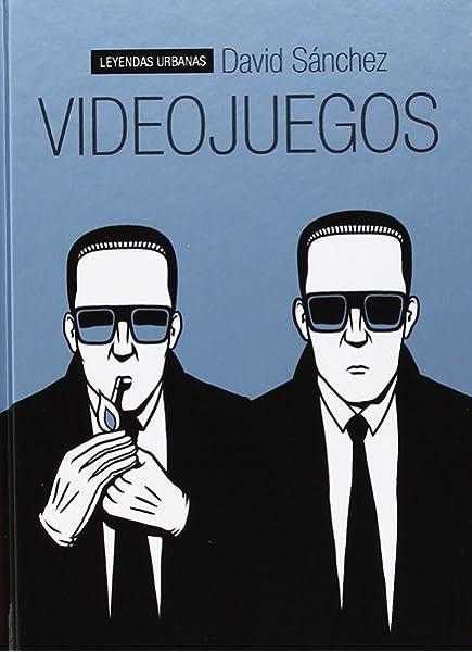 Videojuegos (Leyendas Urbanas): Amazon.es: Sánchez, David: Libros