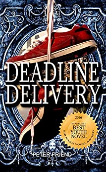 Deadline Delivery: Danger in a city of the future (You Say Which Way) by [Friend, Peter]