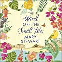 The Wind off the Small Isles Audiobook by Mary Stewart Narrated by Susie Riddell
