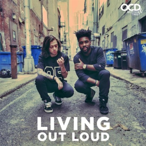 Living Out Loud (Ocd Moosh And Twist Living Out Loud)