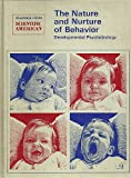 The Nature and Nurture of Behavior, Developmental Psychobiology, William T. Greenough, 071670868X