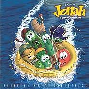 Jonah - A VeggieTales Movie (Original Motion Picure Soundtrack)