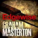 Edgewise Audiobook by Graham Masterton Narrated by Suzy James