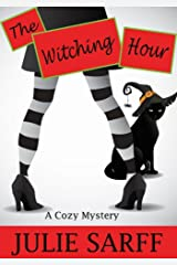 The Witching Hour (The Witches Pendragon Mystery Series Book 1) Kindle Edition