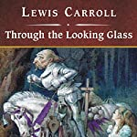Through the Looking Glass | Lewis Carroll