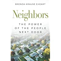 Neighbors: The Power of the People Next Door