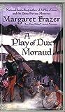 A Play of Dux Moraud (Joliffe Mysteries)