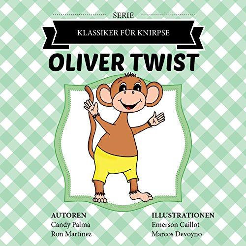 oliver-twist-klassiker-fur-knirpse-german-edition