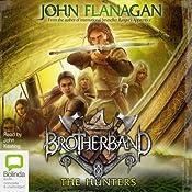 The Hunters: Brotherband, Book 3   John Flanagan