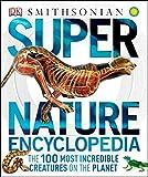 super nature encyclopedia super encyclopedias