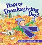 A touch-and-feel book that celebrates Thanksgiving and encourages gratitude for blessings in a child's life.  In this new touch-and-feel board book, textures and bright artwork bring to life the things children experience at Thanksgiving. The...