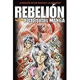 Rebelión (Historietas manga) (Spanish Edition)