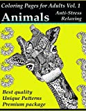 img - for Coloring Pages for Adults: Animals: Anti-Stress and Relaxing (Adult Coloring Designs) (Volume 1) book / textbook / text book