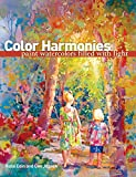 Color Harmonies: Paint Watercolors Filled with Light