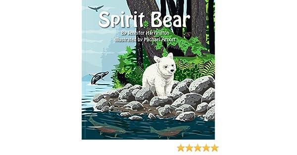 Spirit Bear (The Great Bear Rainforest Series Book 1) - Kindle ...