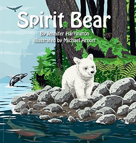 (Spirit Bear (The Great Bear Rainforest Series Book 1))