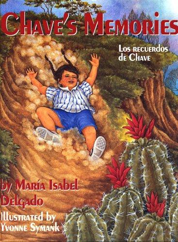 Chave's Memories/ Los Recuerdos De Chave (English and Spanish Edition) ebook