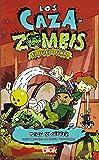 El Juicio Final (Los zombie chasers) (Spanish Edition)