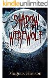 Shadow of the Werewolf