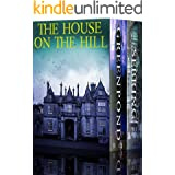 The House on the Hill: A Riveting Haunted House Mystery Boxset