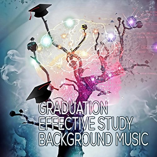 Graduation - Effective Study Background Music, Calming ...