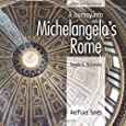 A Journey Into Michelangelo's Rome (ArtPlace)