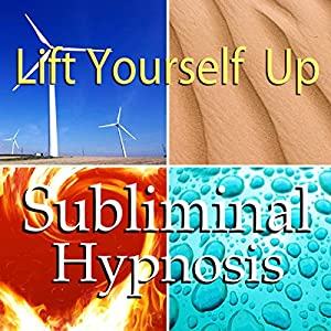 Lift Yourself Up Subliminal Affirmations Speech