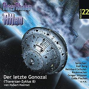 Atlan - Der letzte Gonozal (Perry Rhodan Hörspiel 22, Traversan-Zyklus 8) Hörspiel