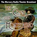 The Count of Monte Cristo (Dramatized) Radio/TV Program by Orson Welles Narrated by Orson Welles