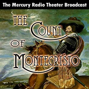 The Count of Monte Cristo (Dramatized) Radio/TV Program