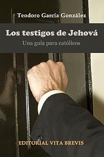Testigos De Jehová Secta O Religión Ebook José Miguel