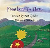 Front cover for the book From here to there by Ben Keckler