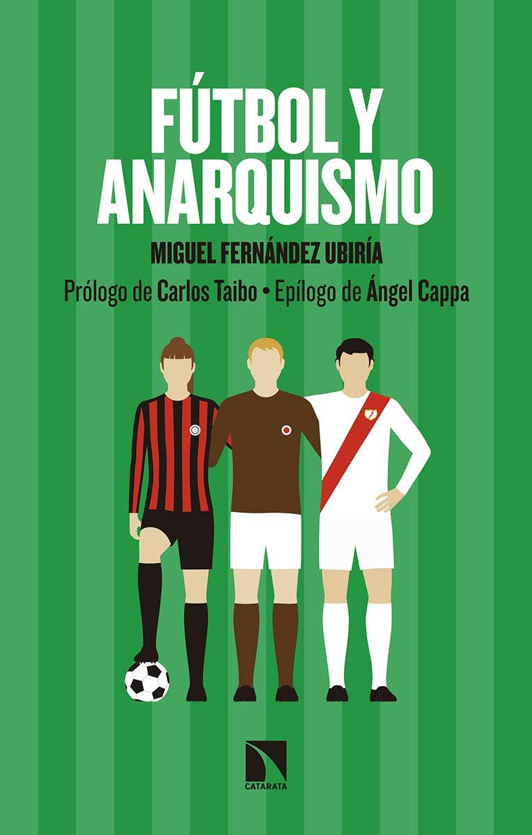 Fútbol y anarquismo: 761 (Mayor): Amazon.es: Fernández Ubiría ...
