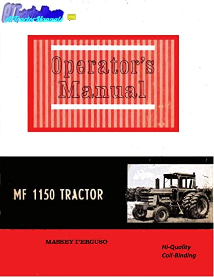 Amazon com: Massey Ferguson 1150 Tractor Operator Manual