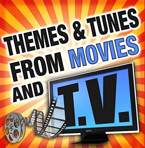 Themes & Tunes from Movies and Television